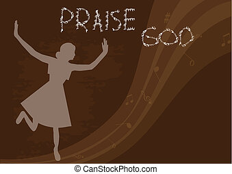 Praise God - Woman praise the lord. vector illustration