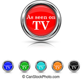 As seen on TV icon - six colours set - Shiny glossy icons -...
