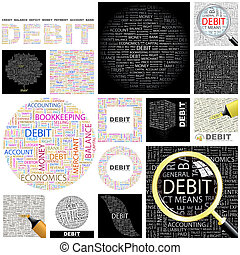 Debit. Concept illustration. - Debit. Word cloud...