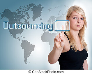Outsourcing - Young woman press digital Outsourcing button...