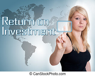 Return on investment - Young woman press digital Return on...