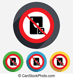 No Casino sign icon. Playing card with dice.