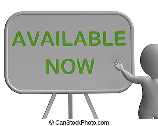 Available Now Sign Shows Availability And In Stock -...