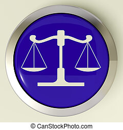 Scales Of Justice Button Means Law Trial - Scales Of Justice...