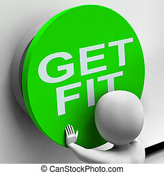 Get Fit Button Shows Physical And Aerobic Activity