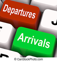 Departures Arrivals Keys Mean Travel And Vacation -...