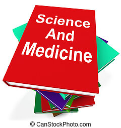 Science And Medicine Book Stack Shows Medical Research -...