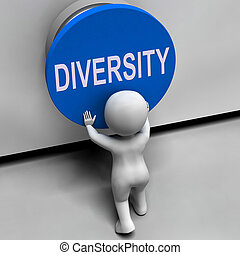 Diversity Button Means Variety Difference Or Multi-Cultural...