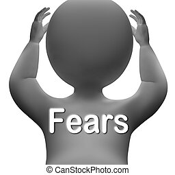 Fears Character Means Worries Anxieties And Concerns - Fears...