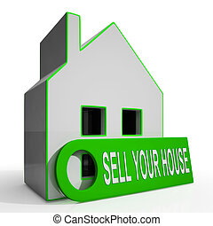 Sell Your House Home Means Property Available To Buyers -...