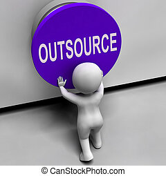 Outsource Button Means Freelancer Or Independent Worker -...