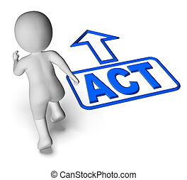 Act And Running Character Shows Urgent Action