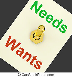 Needs Wants Lever Shows Requirements And Luxuries