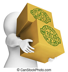 We Deliver Boxes Show Transportation And Delivery Service -...