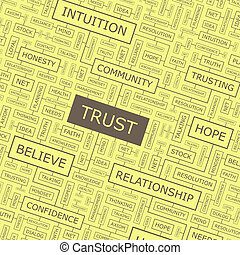 TRUST. Word cloud illustration. Tag cloud concept collage.