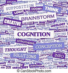 COGNITION. Background concept wordcloud illustration. Print...