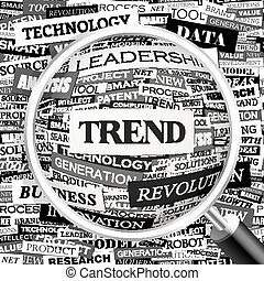 TREND. Word cloud illustration. Tag cloud concept collage....