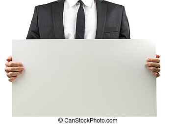 Businessman holding a blank sign - Businessman holding a...