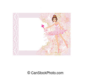 Beautiful ballerina - abstract card with flower frame