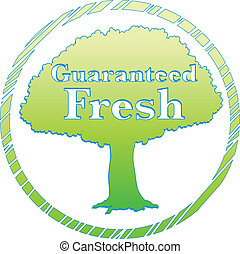 A guaranteed fresh label with a tree