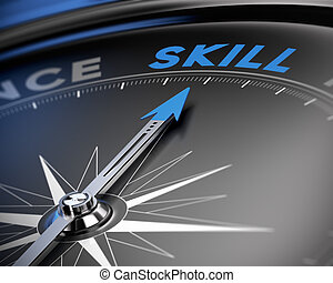 Skill Concept, Training - Needle of a compass pointing the...