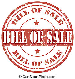 Bill Of Sale-stamp - Grunge rubber stamp with text Bill Of...