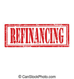 Refinancing-stamp - Grunge rubber stamp with text...