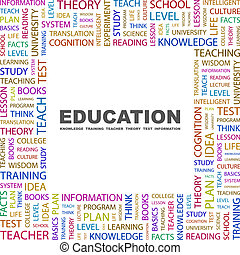EDUCATION Word cloud illustration Tag cloud concept collage...