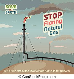 Stop flaring and venting natural gas - save the Earth Eco...