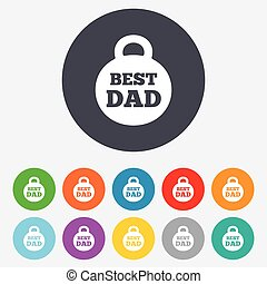 Best dad sign icon. Award weight symbol. Round colourful 11...
