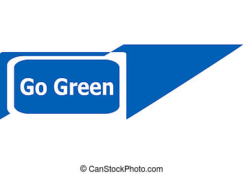 go green sign web icon button, business concept
