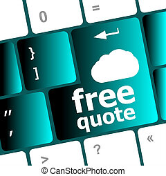 keyboard key for free quote - business concept