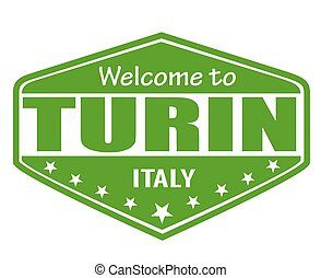 Welcome to Turin stamp - Welcome to Turin travel label or...
