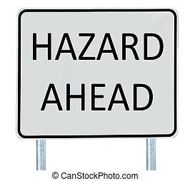 """Hazard Road Sign - A \""""Hazard Ahead\"""" road sign isolated on..."""