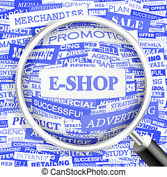 E-SHOP. Background concept wordcloud illustration. Print...