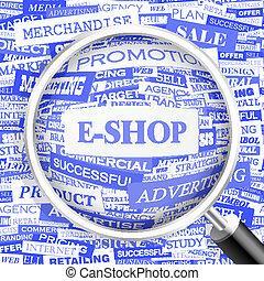 E-SHOP. Background concept wordcloud illustration. Print...