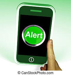 Alert Smartphone Shows Alerting Notification Or Reminder -...