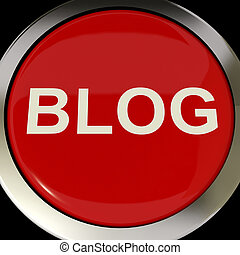 Blog Button Shows Blogging Or Weblog Websites - Blog Button...