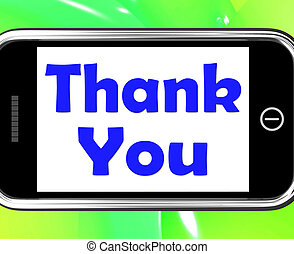 Thank You On Phone Shows Gratitude Texts And Appreciation