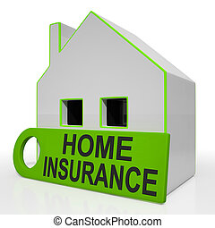 Home Insurance House Shows Premiums And Claiming - Home...