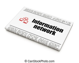 Data concept: newspaper with Information Network and Lan...
