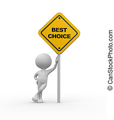 Best choice - 3d people - men, person and road sign. Best...