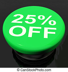 Twenty Five Percent Button Shows Sale Discount Or 25 Off -...