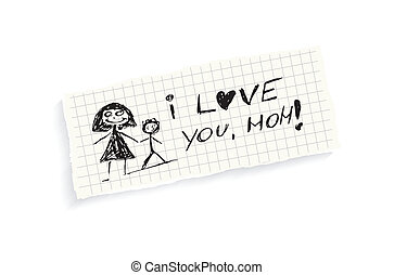 I love you, Mom! Hand writing text on a piece of math paper...