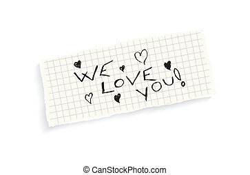 We love you! Hand writing text on a piece of math paper...