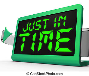 Just in Time Clock Means Not Too Late - Just in Time Clock...