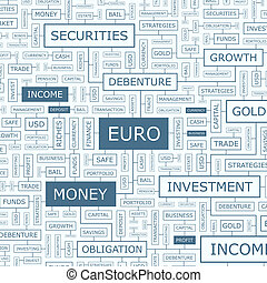 EURO. Word cloud illustration. Tag cloud concept collage....