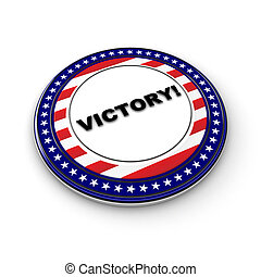 Election victory - 3D Victory button - generic button for...