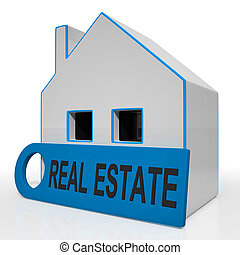Real Estate House Means Homes Or Buildings On Property...