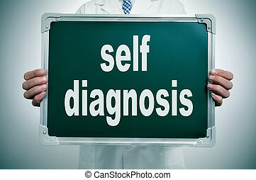 self diagnosis - a man wearing a white coat holding a...